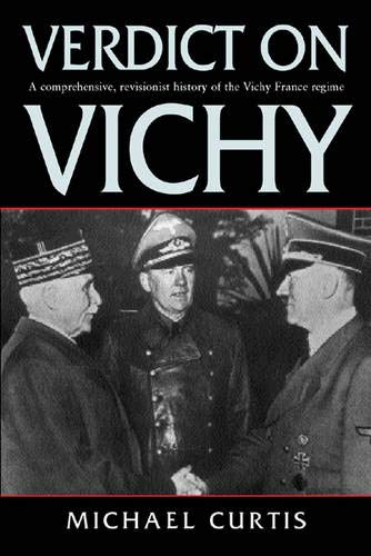 9780297842248: Verdict on Vichy: Power and Prejudice in the Vichy France Regime