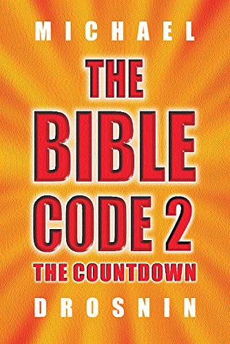 9780297842491: The Bible Code 2: The Countdown