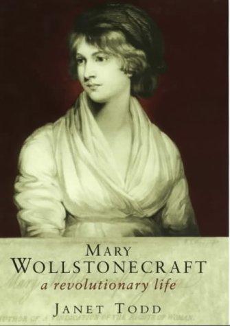9780297842996: Mary Wollstonecraft: A Revolutionary Life