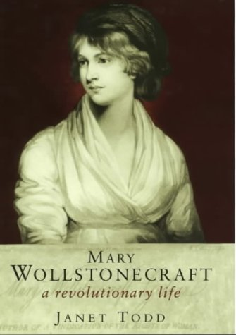 9780297842996: Mary Wollstonecraft: A Revolutionary Life (Lives in Letters S.)