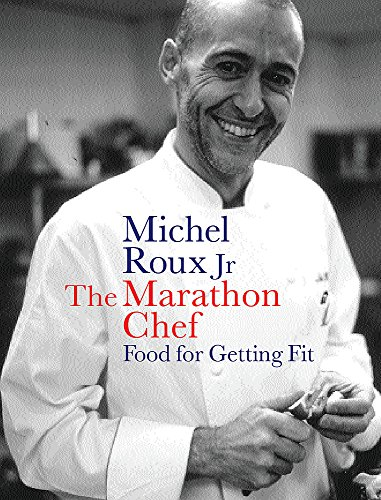 9780297843092: The Marathon Chef: Food For Getting Fit (The Long War)