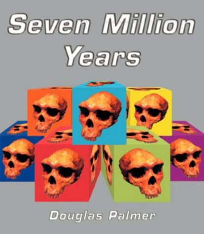 9780297843108: Seven Million Years (Mapping Science)