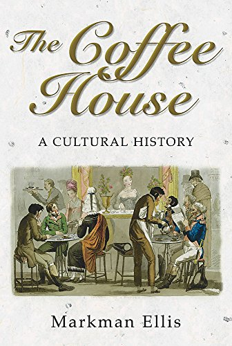 9780297843191: The Coffee-House: A Cultural History