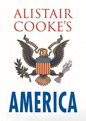 9780297843283: Alistair Cooke's America