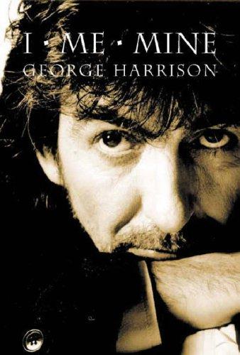 I, Me, Mine (9780297843337) by George Harrison