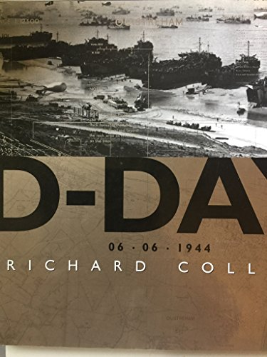 D-Day : 6 June 1944: Richard Collier