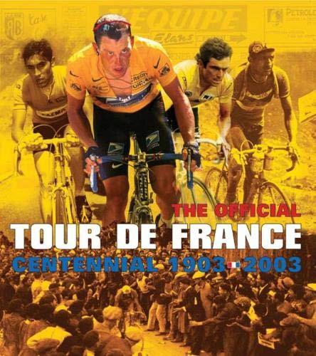 9780297843580: The Tour de France: 100 Years