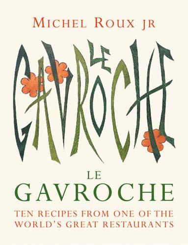 9780297843924: Le Gavroche Cookbook : (Ten Recipes)