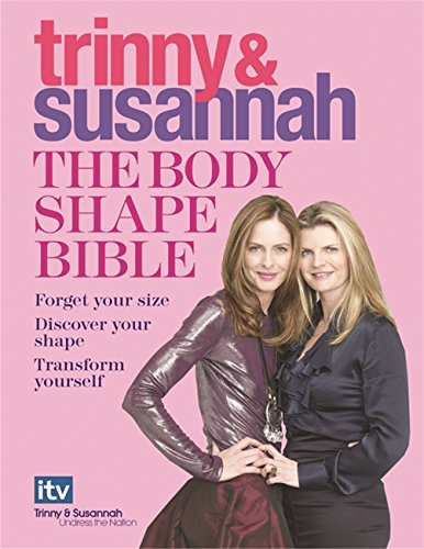 9780297844549: The Body Shape Bible: Forget Your Size Discover Your Shape Transform Yourself