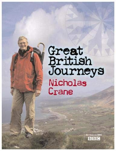 9780297844563: Great British Journeys