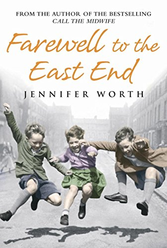 9780297844655: Farewell to the East End