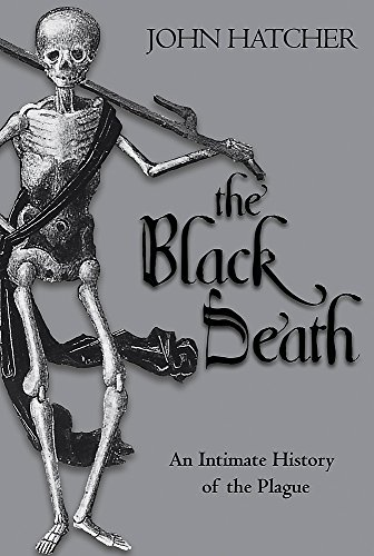 9780297844754: THE BLACK DEATH An Intimate History