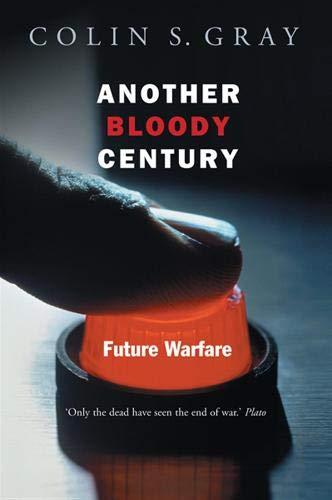 9780297846277: Another Bloody Century: Future Warfare