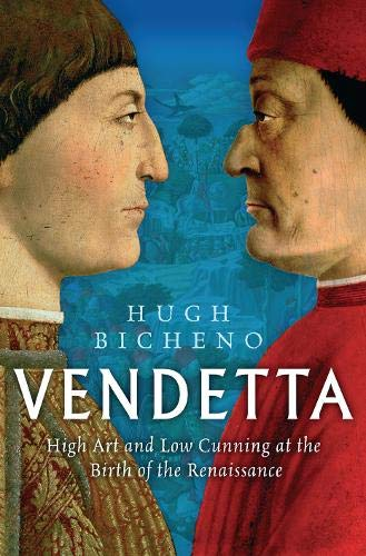9780297846345: Vendetta: High Art and Low Cunning at the Birth of the Renaissance