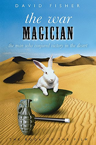 9780297846352: The War Magician: The man who conjured victory in the desert