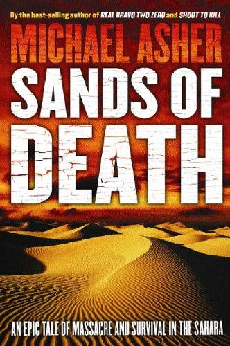 9780297846437: Sands of Death: An Epic Tale Of Massacre And Survival In The Sahara