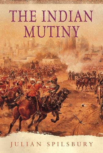 9780297846512: The Indian Mutiny