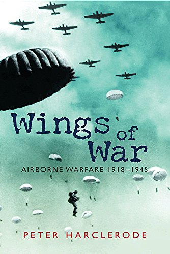 9780297846826: Wings Of War: Airborne Warfare 1918-1945