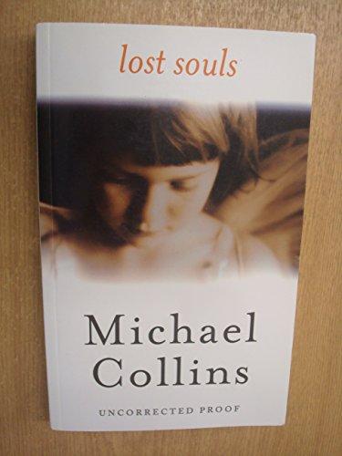 9780297847182: Lost Souls