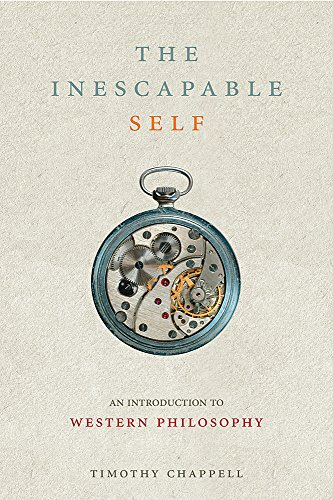 9780297847359: The Inescapable Self: An Introduction to Western Philosophy
