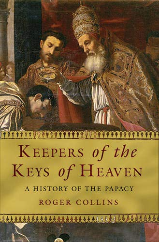 9780297847618: KEEPERS OF THE KEYS OF HEAVEN A History of the Papacy