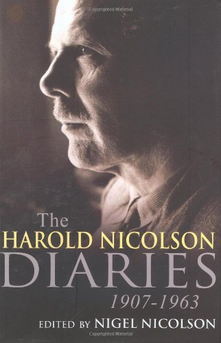 Harold Nicolson. Diaries and Letters 1907 - 1964: Edited By Nigel Nicolson