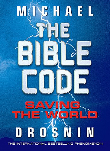 9780297847847: The Bible Code: Saving the World: The Quest: Pt. 3