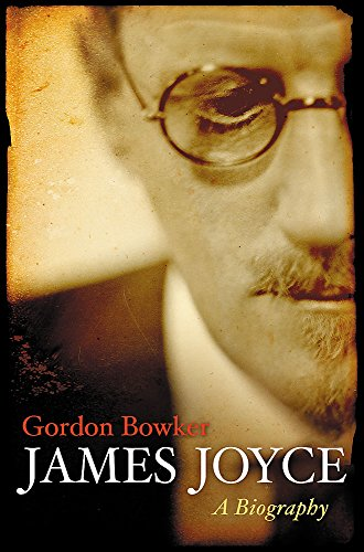 9780297848035: James Joyce: A Biography