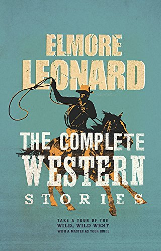 9780297848110: The Complete Western Stories