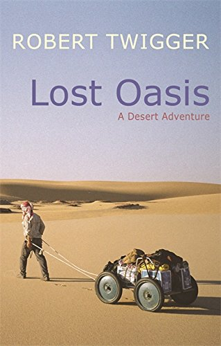 9780297848127: Lost Oasis: In Search Of Paradise