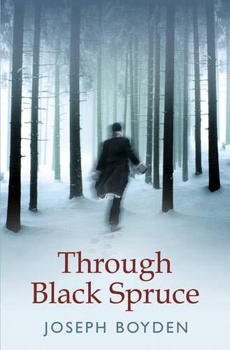 9780297848417: Through Black Spruce