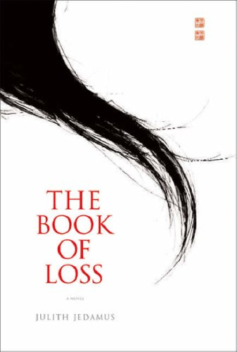 9780297848608: The Book of Loss