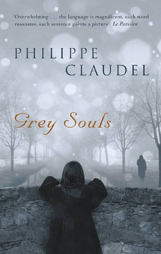 9780297848615: Grey Souls