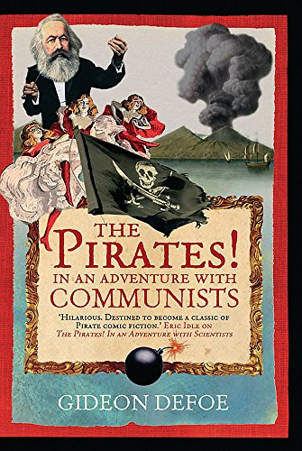 9780297848677: The Pirates! In an Adventure with Communists
