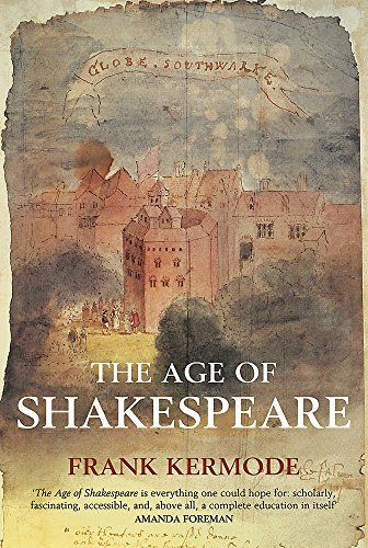 9780297848813: The Age of Shakespeare