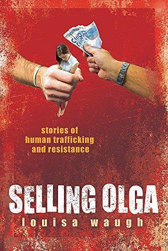 9780297850700: Selling Olga: Stories of Human Trafficking and Resistance