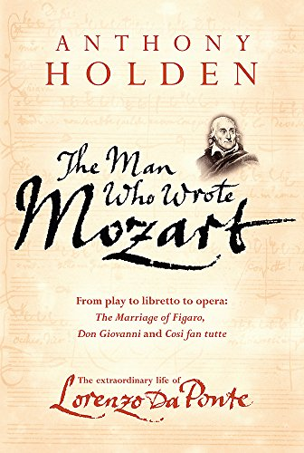 9780297850809: The Man Who Wrote Mozart