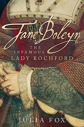 9780297850816: Jane Boleyn: The Infamous Lady Rochford