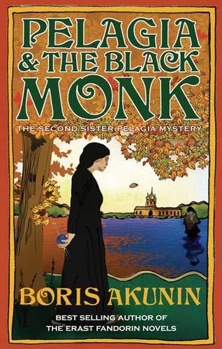 Pelagia and the Black Monk: Akunin, Boris