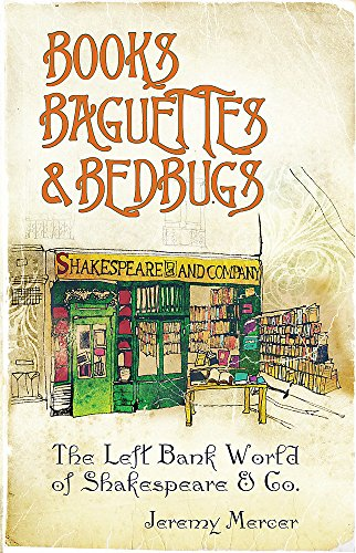 9780297850885: Books, baguettes and bedbugs: the Left Bank world of Shakespeare and Co