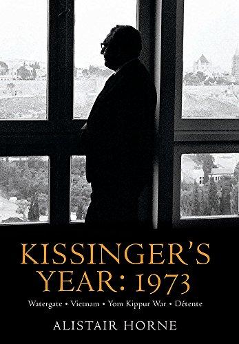 9780297850915: Kissinger's Year: 1973