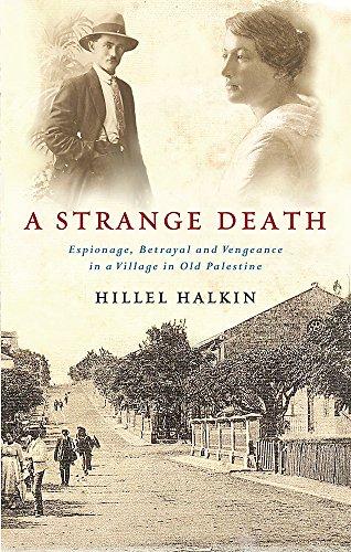 9780297850953: A Strange Death / Hillel Halkin