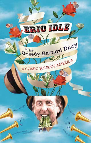 THE GREEDY BASTARD DIARY - A COMIC TOUR OF AMERICA
