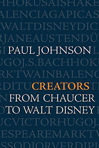 9780297851233: Creators: From Chaucer to Walt Disney