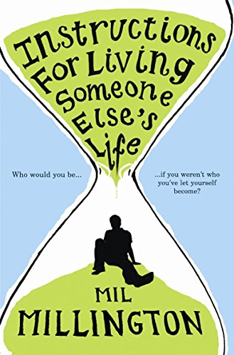 9780297851257: INSTRUCTIONS FOR LIVING SOMEONE ELSE'S LIFE