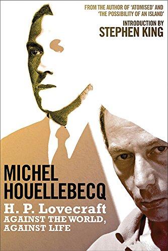 H. P. Lovecraft: Houellebecq, Michel