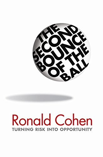 9780297851479: The Second Bounce Of The Ball: Turning Risk Into Opportunity