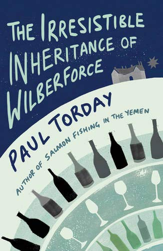 9780297851592: The Irresistible Inheritance of Wilberforce: A Novel in Four Vintages