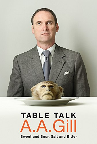 9780297851912: Table Talk: Sweet And Sour, Salt and Bitter