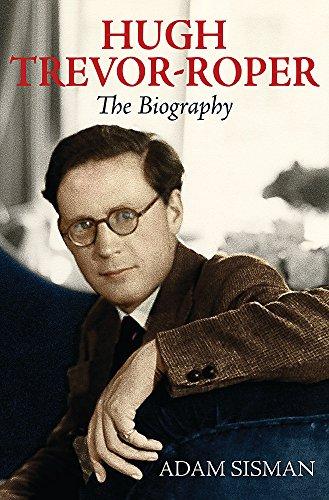 9780297852148: Hugh Trevor-Roper: The Biography